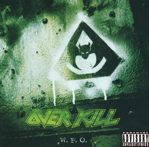 Overkill/W.F.O.