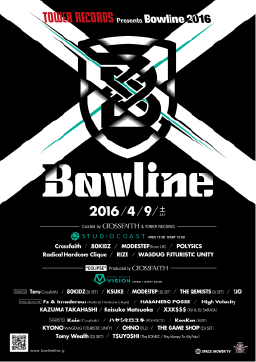 Bowline 2016 Curated by Crossfaith
